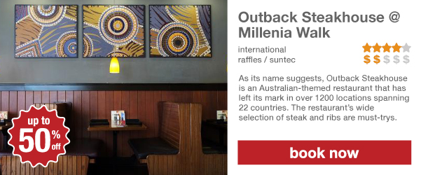 Outback Steakhouse @ Millenia Walk