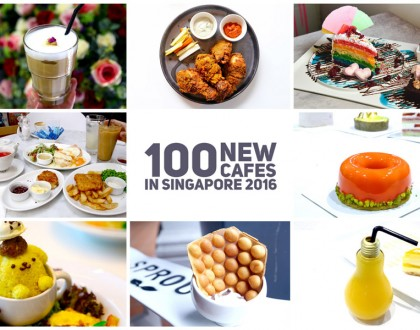 100 NEW Cafes in Singapore 2016 - The Ultimate Singapore Cafe Hopping Guide