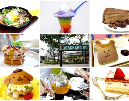 23 Cafes At Orchard Road - For Shoppers, Dessert Lovers and The Tai-Tais
